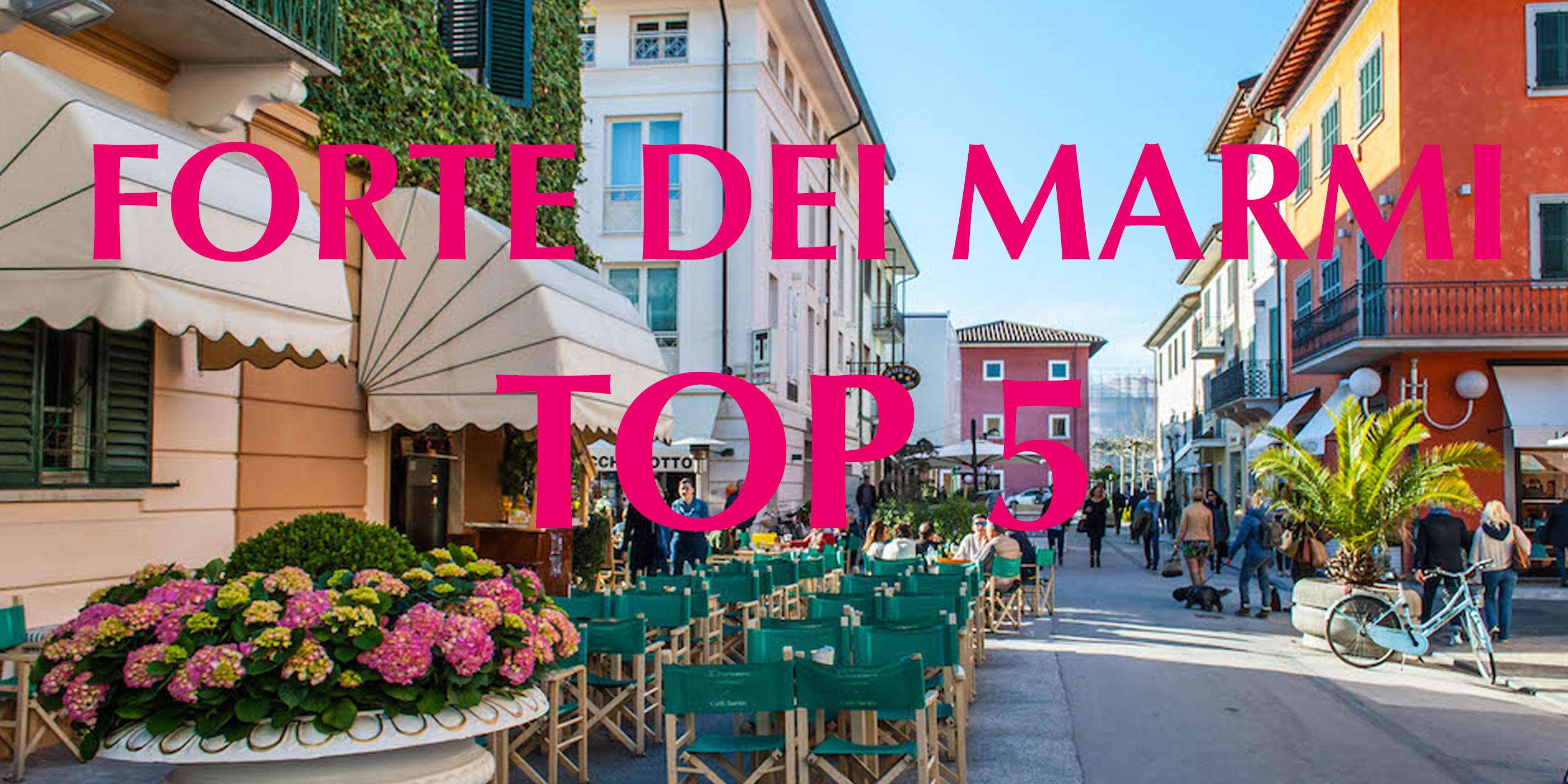 Top_5_ Forte del Marmi Itlay vakantie